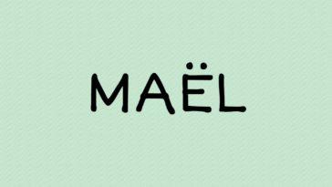 prénom Maël
