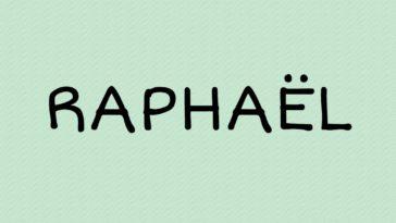 prénom Raphaël